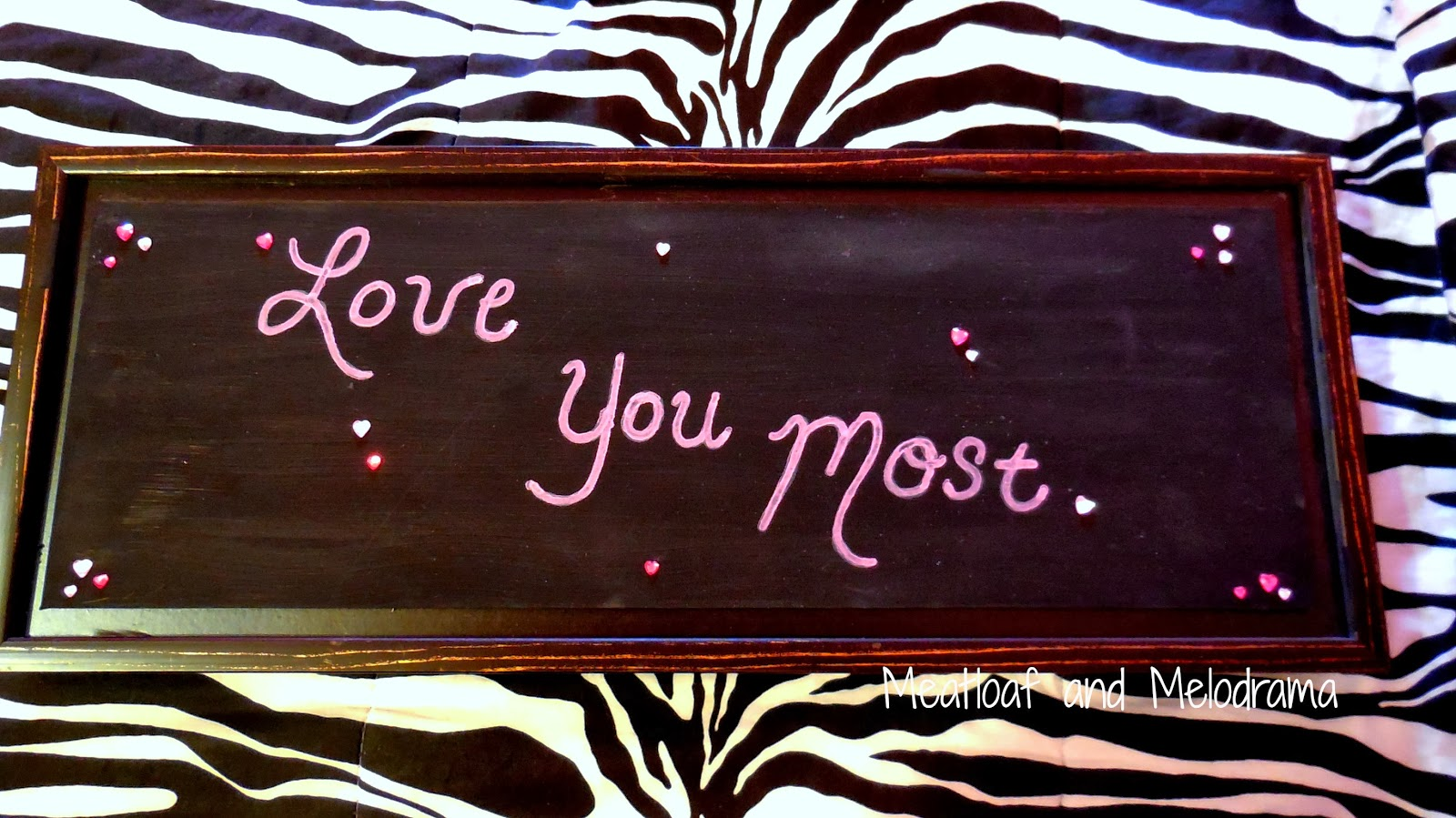 DIY love you most sign