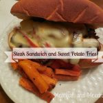 Hearty Steak Sandwich and Sweet Potato Fries