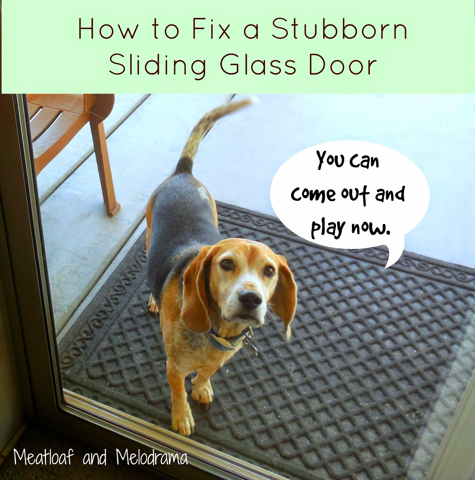 How To Fix Your Stubborn Sliding Glass Door Meatloaf And Melodrama