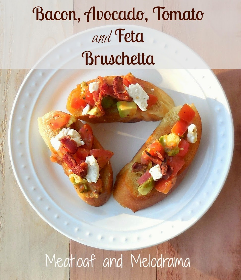 Bacon, Avocado, Tomato and Feta Bruschetta - Meatloaf and ...