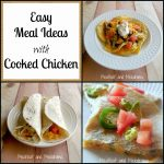 Easy Meal Ideas with Cooked Chicken