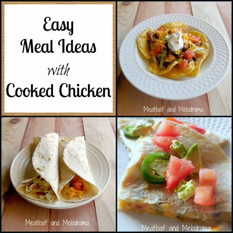 Easy meal ideas with cooked chicken meatloaf and melodrama for Different meals to make with chicken