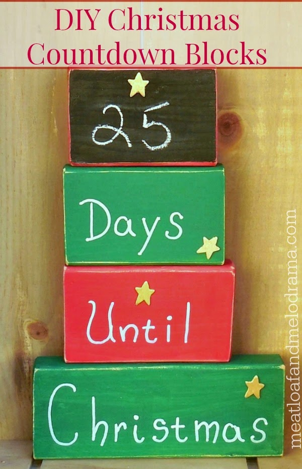 Days Till Christmas Chalkboard.Diy Christmas Countdown Blocks Meatloaf And Melodrama