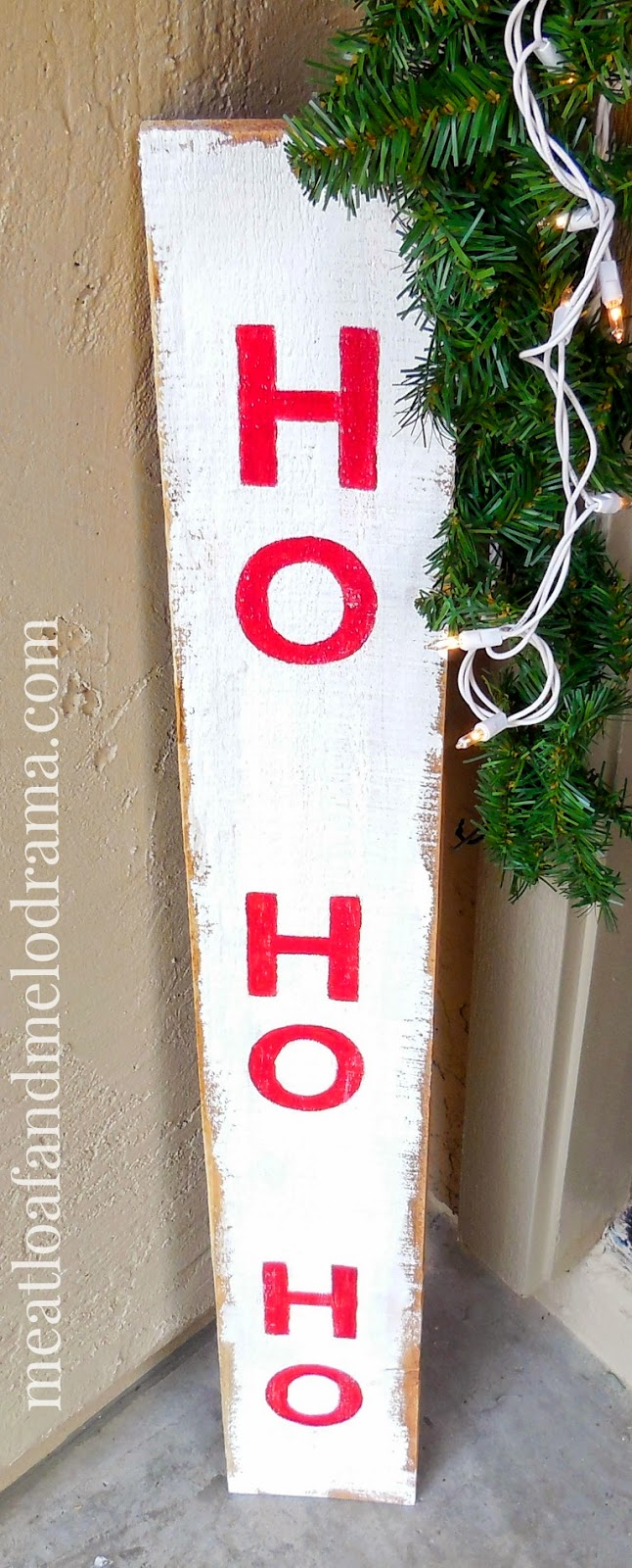 Rustic Christmas Porch Sign Meatloaf And Melodrama