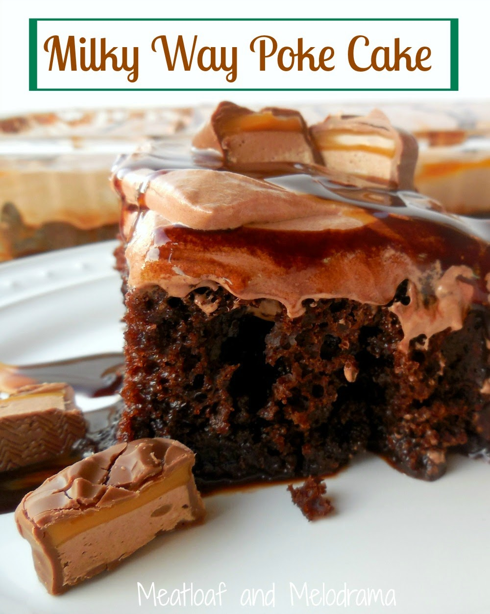 milky way poke cake with milky way bars