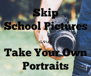 Skip School Pictures and Take Your Own Portraits