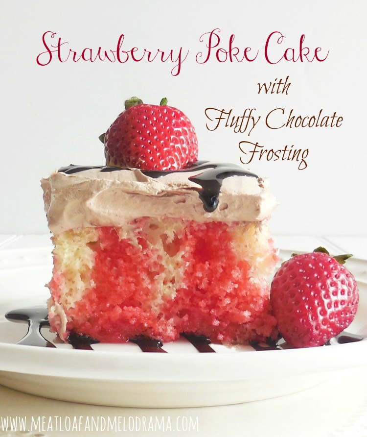 strawberry poke cake with chocolate frosting and strawberries