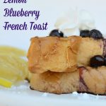 Lemon Blueberry French Toast