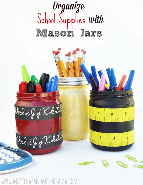 how to organize school supplieswith decorated mason jars