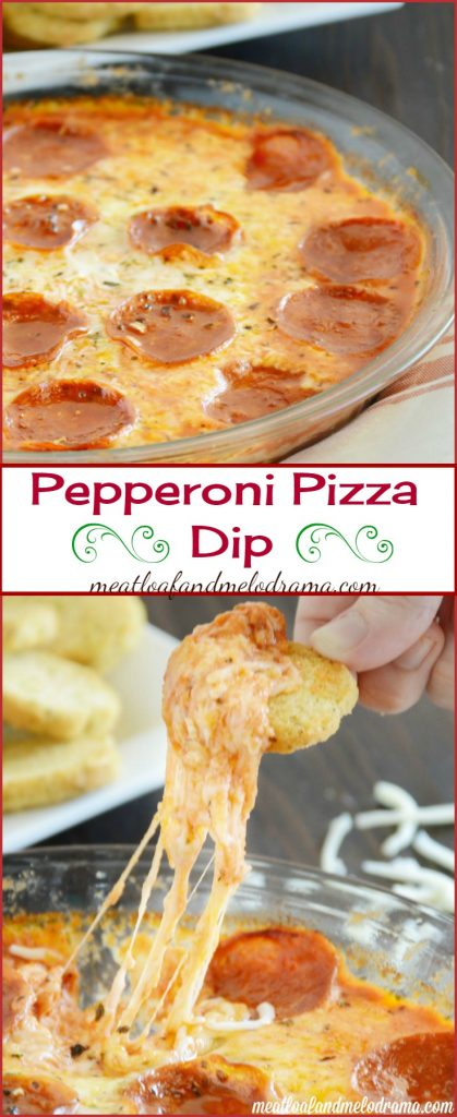Pepperoni Pizza Dip - Meatloaf and Melodrama
