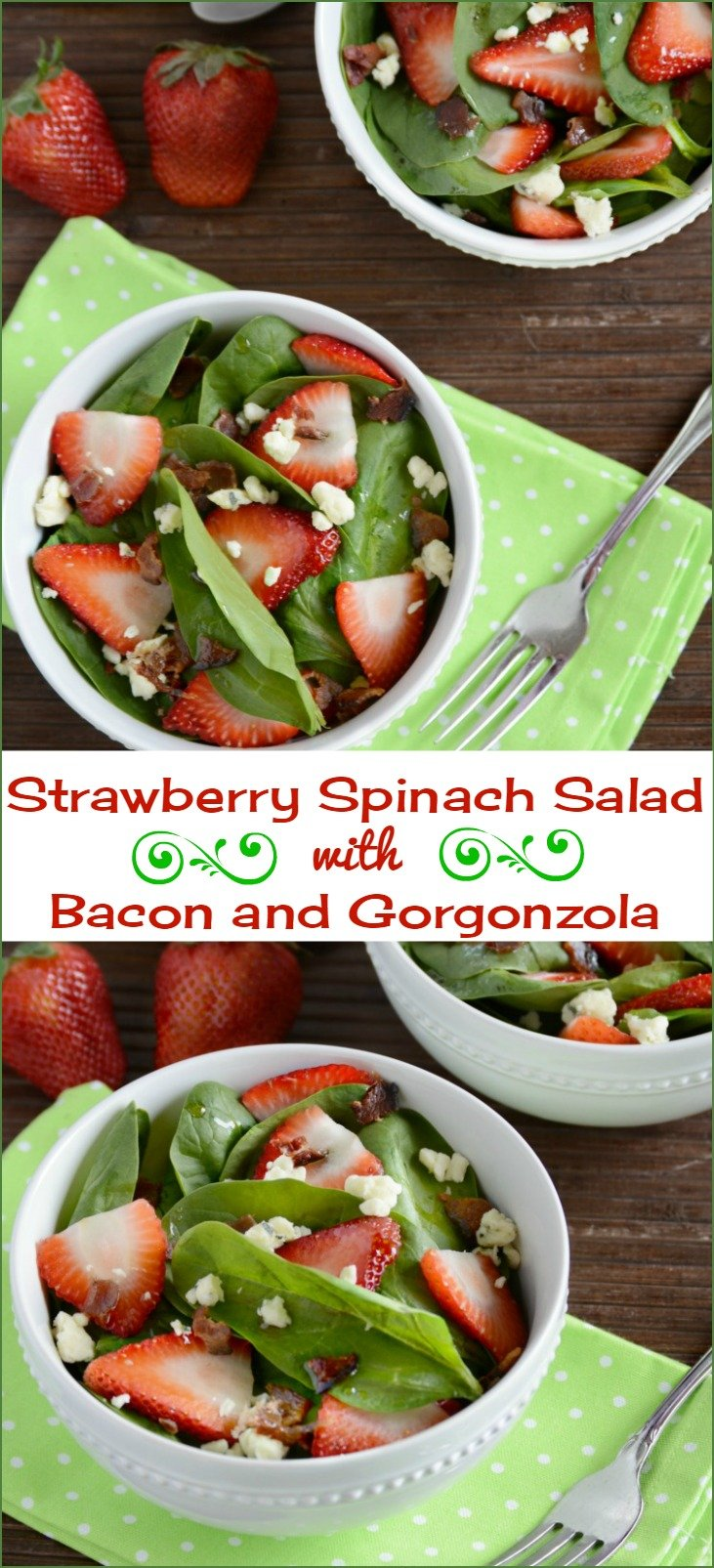 Strawberry Spinach Salad with Bacon and Gorgonzola - Meatloaf and ...