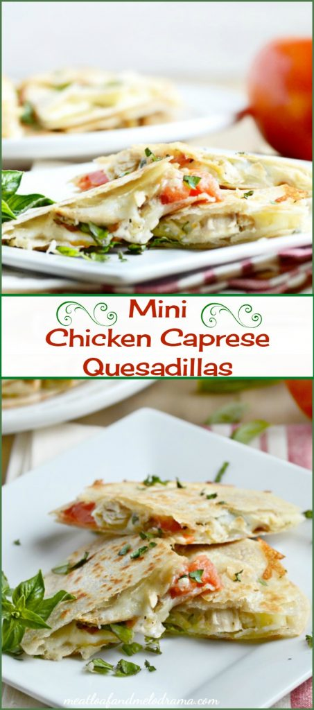Mini Chicken Caprese Quesadillas