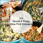 10 Quick and Easy One Pot Dinners