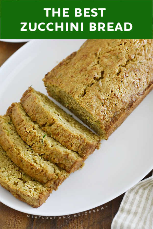 The BEST Zucchini Bread is moist, delicious, super easy to make and turns out perfect every time with this classic zucchini bread recipe.