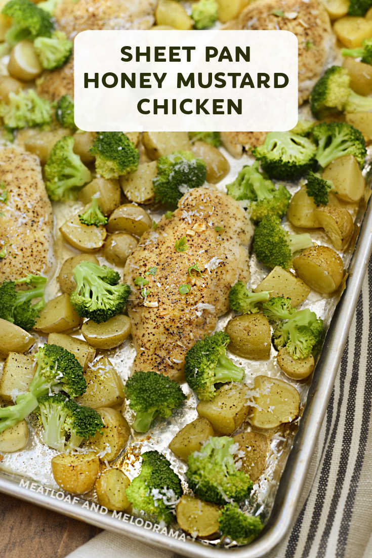 Sheet Pan Honey Mustard Chicken Dinner made with chicken breasts, potatoes and broccoli is a one pan meal with easy clean up that takes 30 minutes to bake!