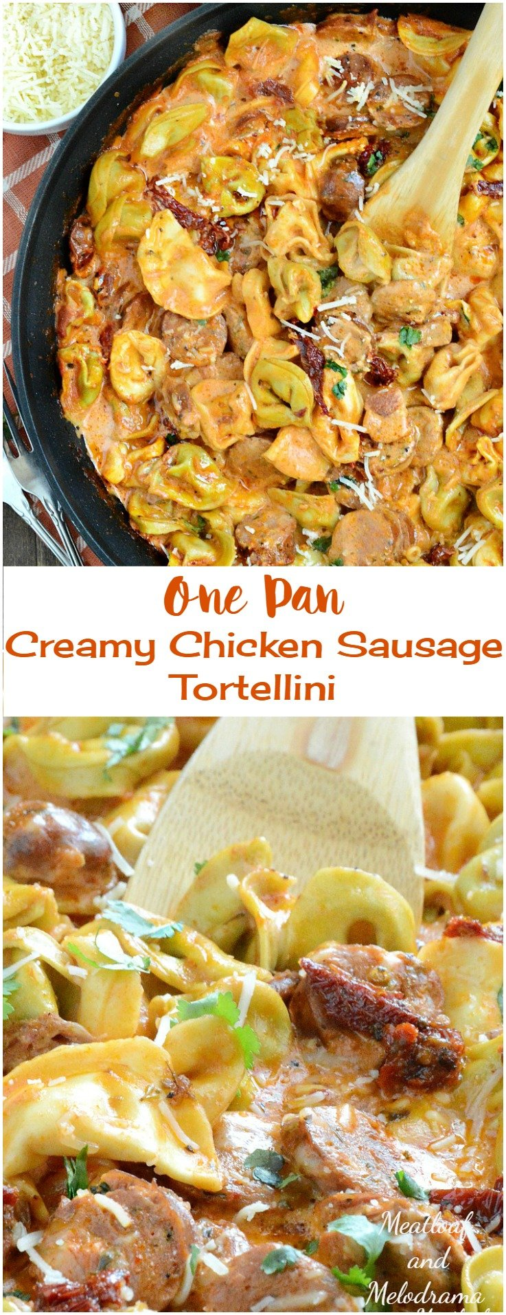 One Pan Creamy Chicken Sausage Tortellini with Sund Dried Tomatoes