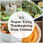 10 Super Easy Thanksgiving Side Dishes