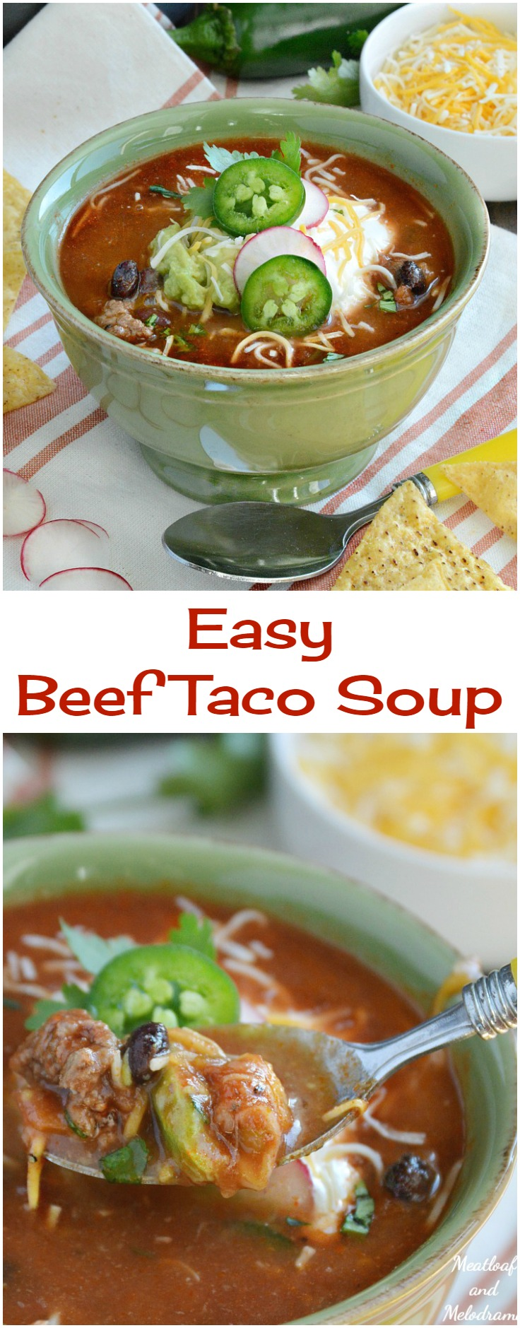 Easy Beef Taco Soup from meatloafandmelodrama.com