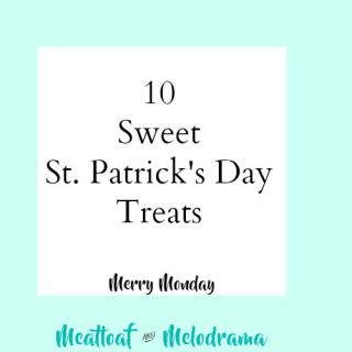 10 Sweet St. Patrick's Day Treats