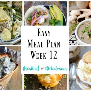 Easy Meal Plan Week 12