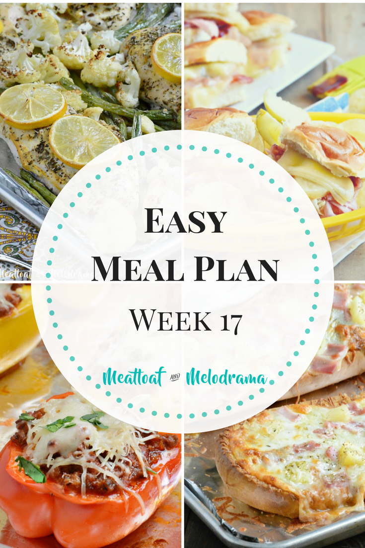 Easy Meal Plan Week 17 collage