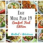Easy Meal Plan 19 Comfort Food Edition