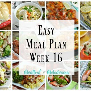 Easy Meal Plan Week 16
