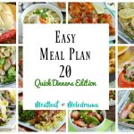 Easy Meal Plan 20 Quick Dinners Edition