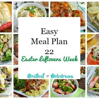 easy meal plan 22 with leftover ham and other food from easter
