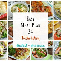 easy meal plan 24 fiesta week menu