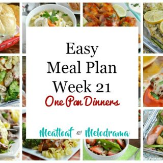 Easy Meal Plan Week 21 One Pan Week