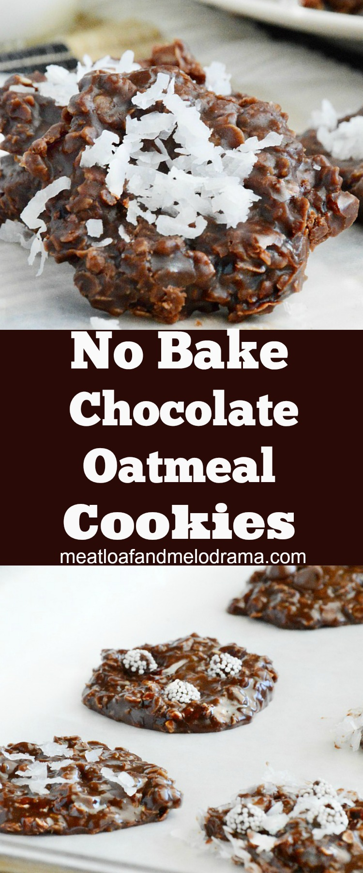 No Bake Chocolate Oatmeal Cookies - Meatloaf and Melodrama