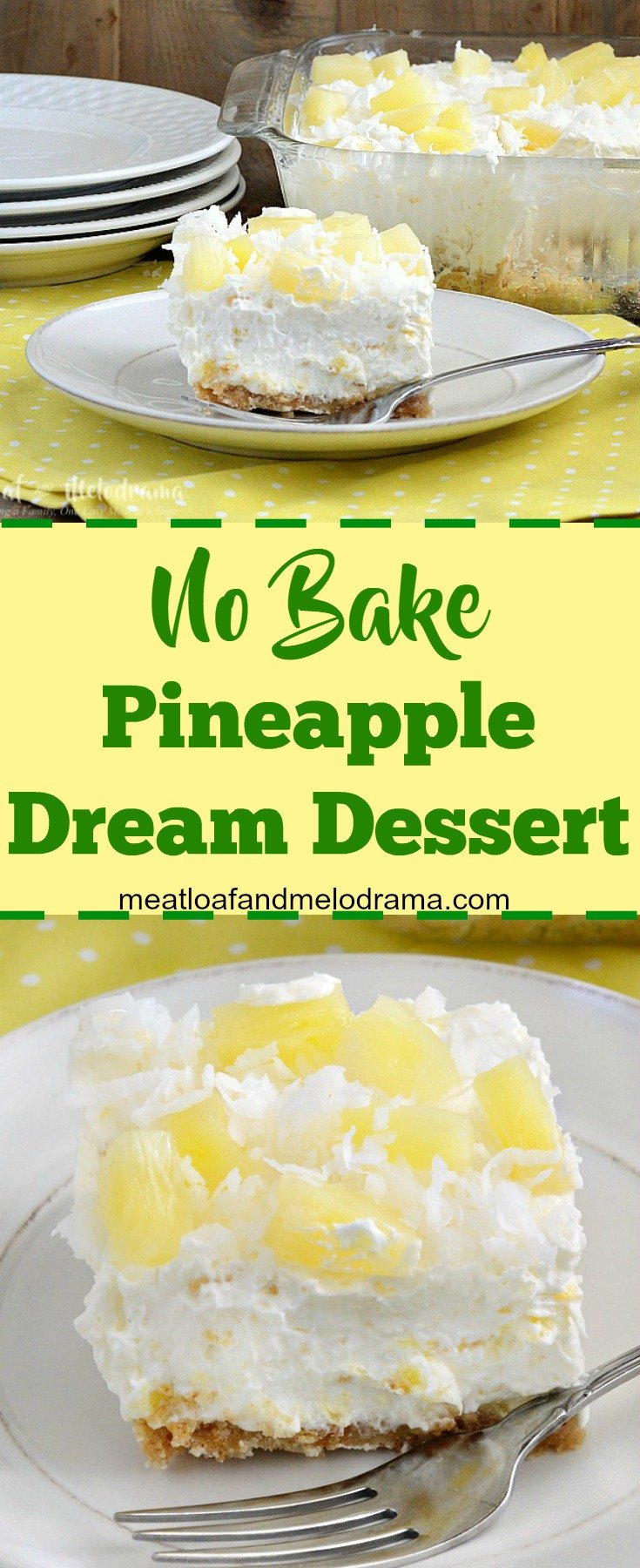 No Bake Pineapple Dream Dessert Meatloaf And Melodrama