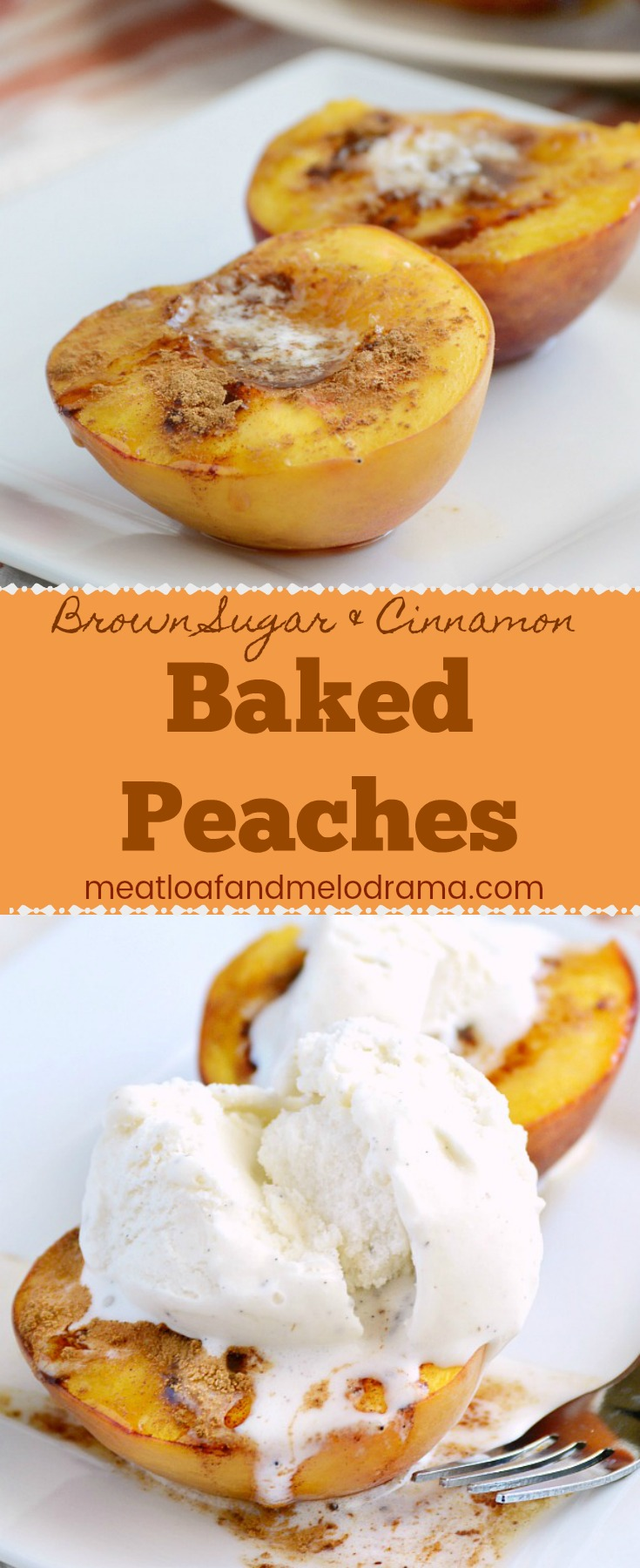 Brown Sugar Cinnamon Baked Peaches - A quick and easy summer dessert. Top with vanilla ice cream for a delicious dessert that is much easier than peach cobbler or crisp!
