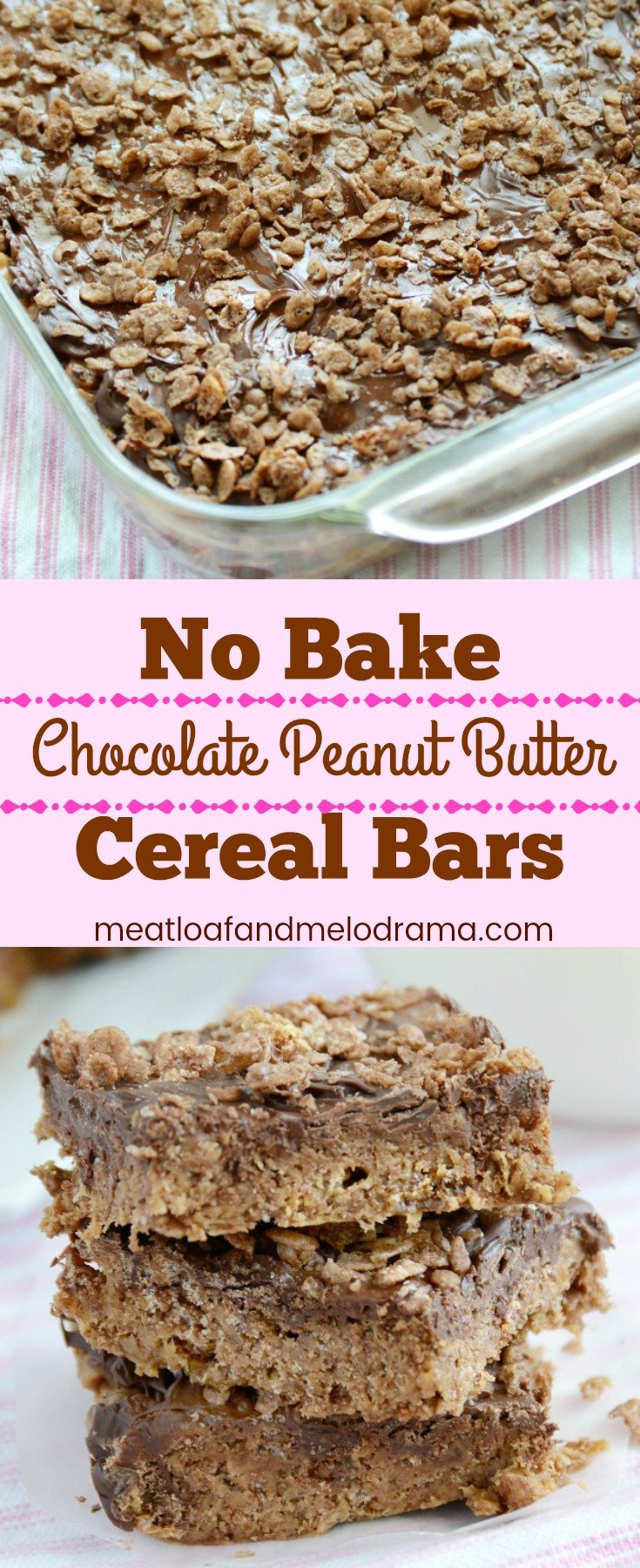 No Bake Chocolate Peanut Butter Cereal Bars - A quick and easy sweet treat made without marshmallows