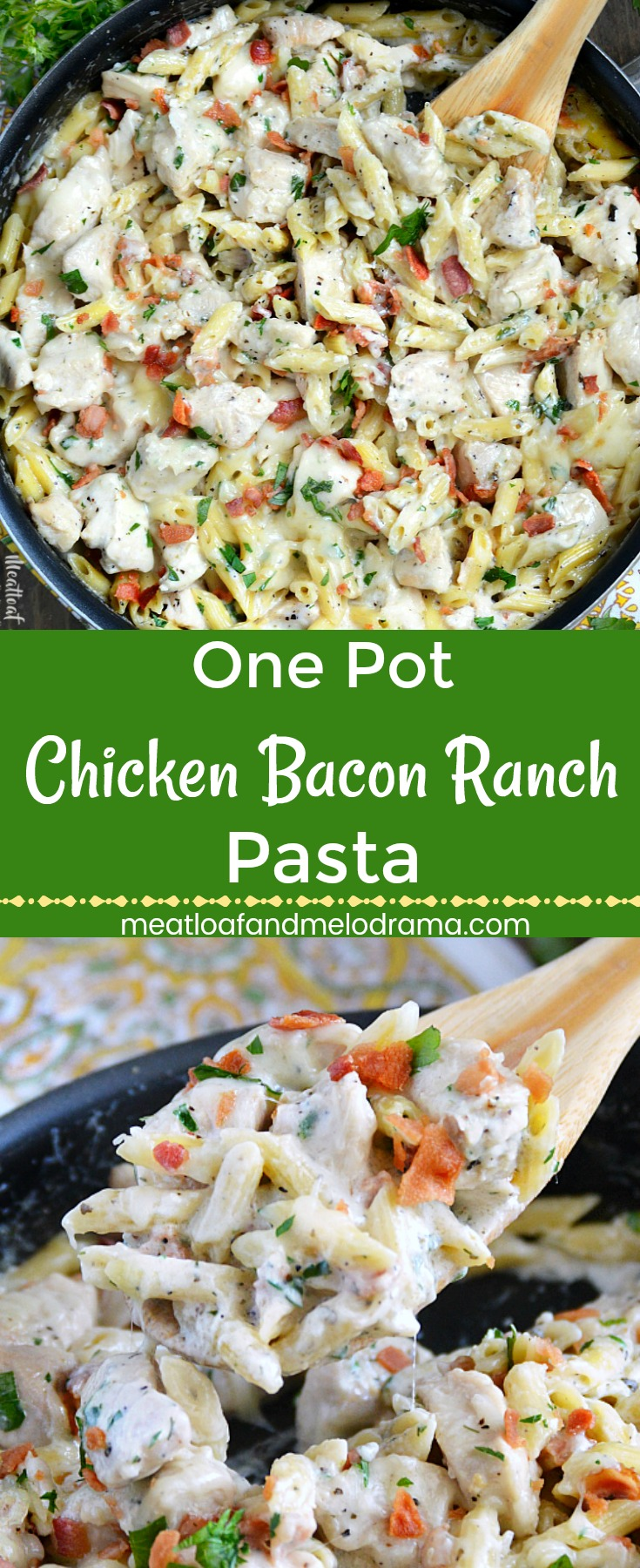 One Pot Chicken Bacon Ranch Pasta