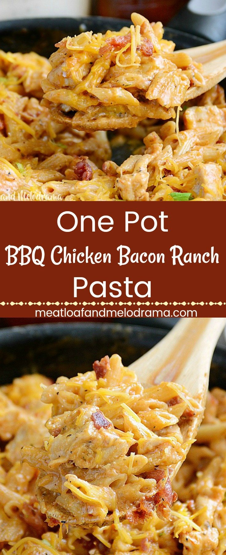 One Pot BBQ Chicken Bacon Ranch Pasta - A quick and easy one dish dinner made with chicken, bacon and penne pasta in a creamy barbecue ranch sauce. Ready in 30 minutes and perfect for busy weeknights! from Meatloaf and Melodrama