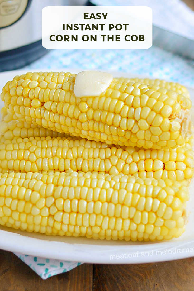Instant Pot Corn on the Cob with butter is tender, juicy and perfectly cooked every time! This easy pressure cooker side dish is perfect for summer!
