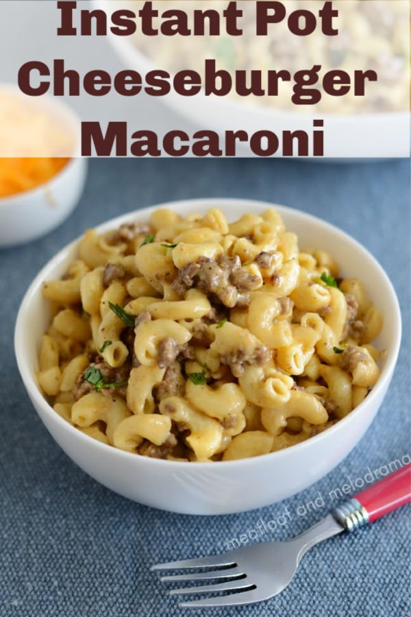 Instant Pot Cheeseburger Macaroni, or homemade Hamburger Helper with ground beef and pasta in a creamy cheese sauce
