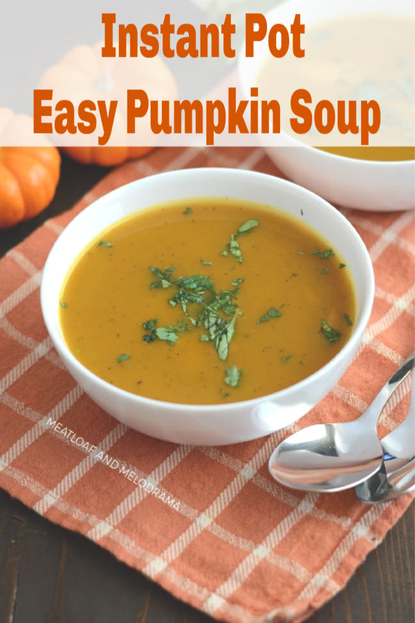 Instant Pot Easy Pumpkin Soup recipe made from canned pumpkin without heavy cream