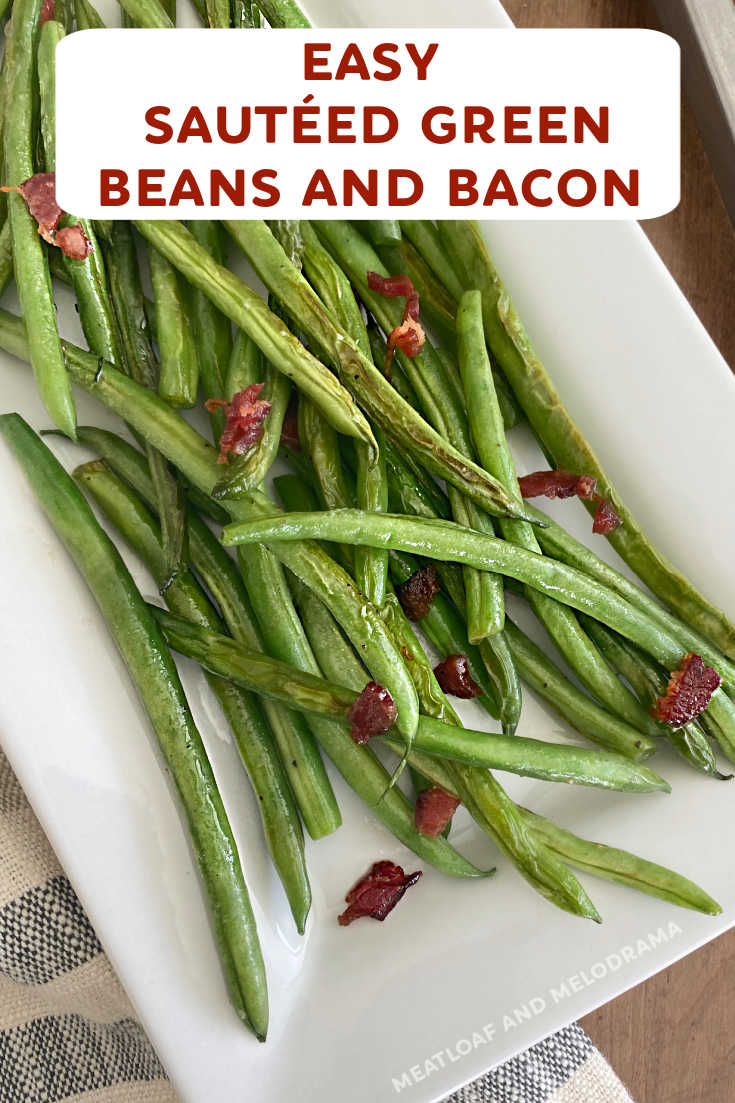 Easy Sauteed Green Beans with Bacon is a delicious side dish and a healthier way to cook fresh green beans. Perfect for holiday dinners or every day!