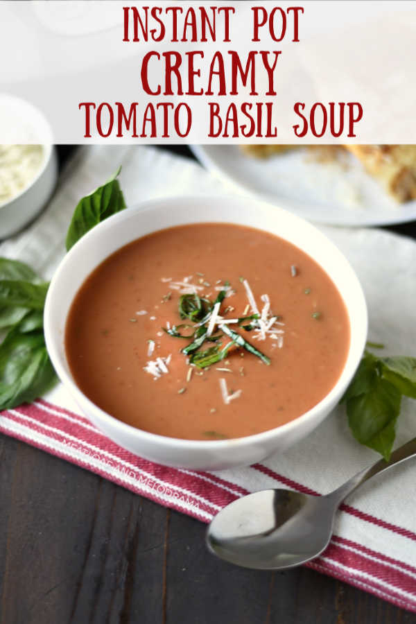 Instant Pot Creamy Tomato basil Soup recipe with canned diced tomatoes
