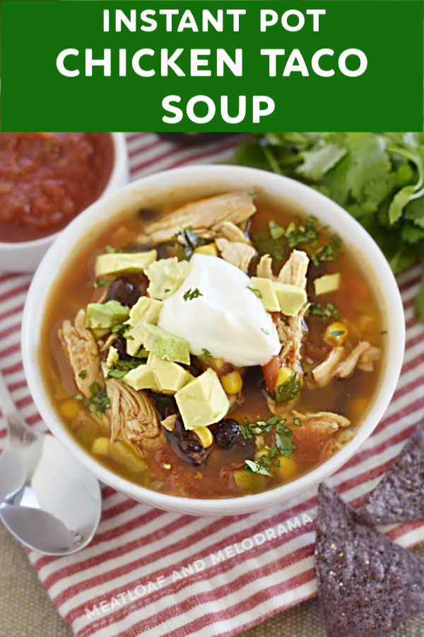 close up of instant pot chicken taco soup