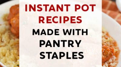pinterest image of instant pot pantry recipes