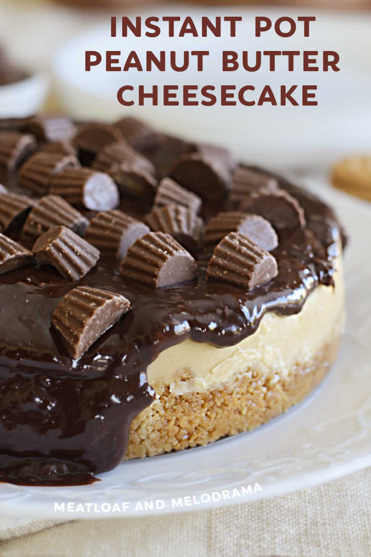 Instant Pot Peanut Butter Cheesecake recipe with a Nutter Butter Cookie crust and chocolate ganache topping is an easy dessert made in the pressure cooker. It's smooth, creamy and perfect for peanut butter lovers!