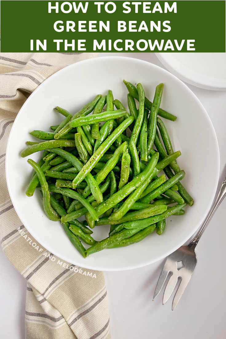 Microwave Green Beans with butter, salt, pepper and garlic for a quick and healthy side dish. Learn how to steam fresh green beans the easy way in just a few minutes. They're tender crisp, perfectly seasoned and delicious!
